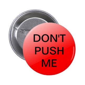 Botón rojo - no empuje pin