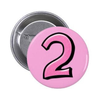 Botón rosado de los números 2 tontos pin redondo de 2 pulgadas