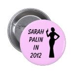 Botón rosado de Sarah Palin en 2012 Pin