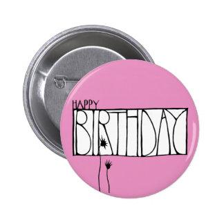 Botón rosado del feliz cumpleaños pin redondo de 2 pulgadas