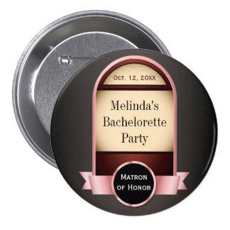 Botón rosado del fiesta de Bachelorette de la etiq Pin Redondo De 3 Pulgadas