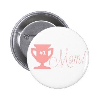 Botón rosado del trofeo de la madre del número uno pin