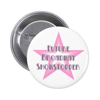 Botón (rosado) futuro del Showstopper de Broadway Pin Redondo De 2 Pulgadas