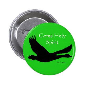 Botón salvaje del ganso - Espíritu Santo venido Pins