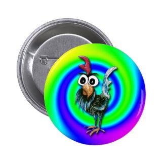 Botón salvaje y loco del gallo pin redondo de 2 pulgadas
