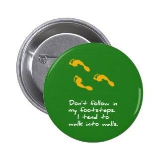 Botón sarcástico de los pasos pin redondo de 2 pulgadas