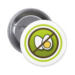 Bóton: Símbolo sem Ovos Pin Redondo De 2 Pulgadas