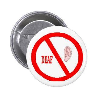 botón sordo pin redondo de 2 pulgadas