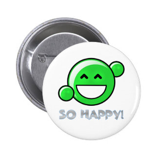 """Botón """"tan feliz"""" pin redondo de 2 pulgadas"""