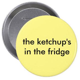 botón tonto para el comedor quisquilloso pin redondo de 4 pulgadas