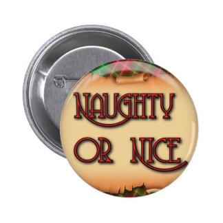 Botón travieso o Niza del navidad Pin Redondo De 2 Pulgadas