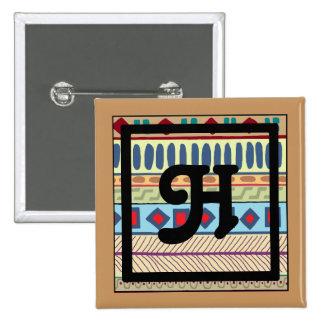 Botón tribal del H-Monograma Pin Cuadrado