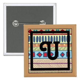Botón tribal del U-Monograma Pin Cuadrado
