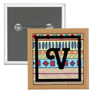 Botón tribal del V-Monograma Pin Cuadrado