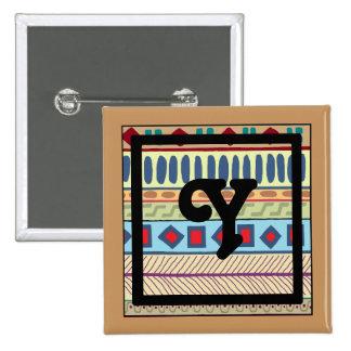 Botón tribal del Y-Monograma Pin Cuadrado