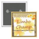 Botón tropical del campeón del limbo de la choza pin cuadrado