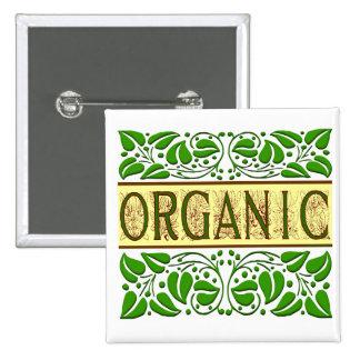 Botón verde orgánico del lema pin cuadrado