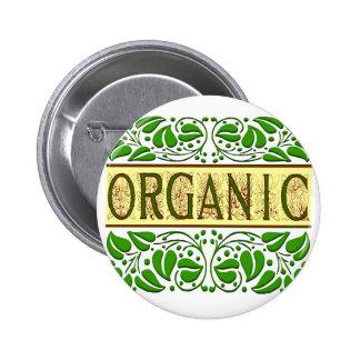 Botón verde orgánico del lema pin redondo de 2 pulgadas