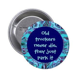 Botón viejo de los camioneros pin