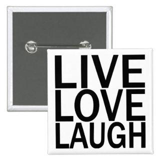 Botón vivo de la risa del amor pin