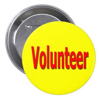botón voluntario (amarillo) pin redondo de 3 pulgadas