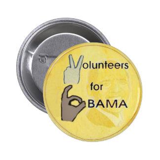 Botón voluntario de Obama Pin Redondo De 2 Pulgadas