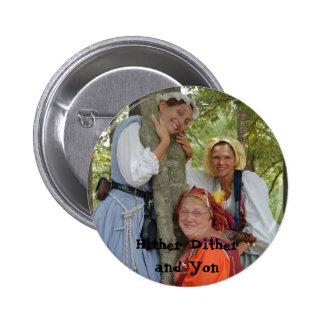 Botón Yon más cercano de Ditherand Pins