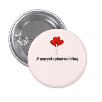 Botones adaptables llenos del boda - Hashtag Pin Redondo De 1 Pulgada