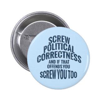 Botones antis de la corrección política pin redondo de 2 pulgadas