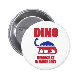 Botones de Demócrata (DINO) sólo de nombre Pin Redondo De 2 Pulgadas