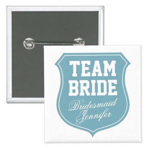 Botones de encargo de la novia del equipo para el  pin