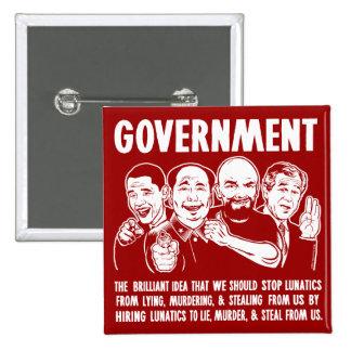 Botones de Lunatics del gobierno Pin Cuadrado