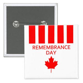 Botones del día de la conmemoración de Canadá Pin Cuadrado
