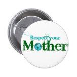 botones del Día de la Tierra Pin Redondo De 2 Pulgadas