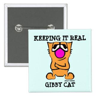 Botones divertidos del CAT de GIBBY, MANTENIÉNDOLO Pin Cuadrado