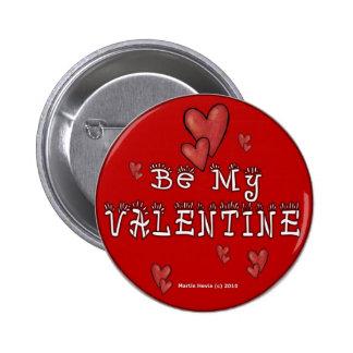 Botones/pernos del el día de San Valentín (2) Pin Redondo De 2 Pulgadas