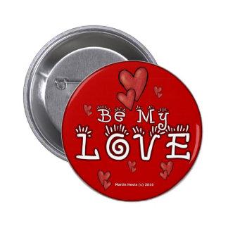 Botones/pernos del el día de San Valentín (3) Pin Redondo De 2 Pulgadas