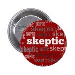 Botones rojos del Pin-Detrás del escéptico