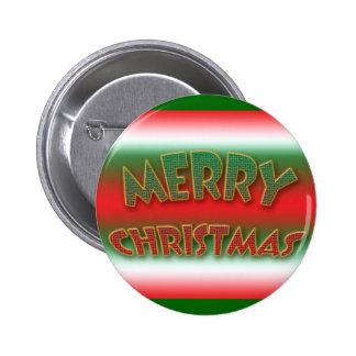 Botones y insignias, refranes de las Felices Navid Pin Redondo De 2 Pulgadas