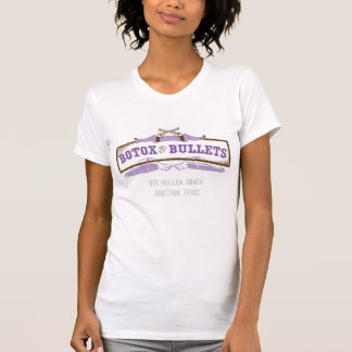 Botox and Bullets - Ladies Distressed T Shirts