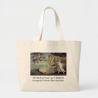 Botticelli, Birth of Venus, for Double Reeds Large Tote Bag