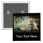 Botticelli - nacimiento de Venus Pin Cuadrado