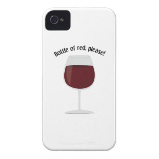 Bottle Of Red, Please! iPhone 4 Covers