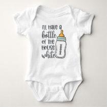 Bottle Of The House White Baby Bodysuit