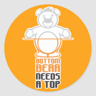 Bottom Bear Needs a Top Classic Round Sticker
