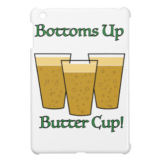 Bottoms Up Butter Cup! iPad Mini Covers