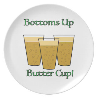 Bottoms Up Butter Cup! Melamine Plate