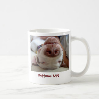 Bottoms Up! Coffee Mug