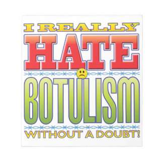 Botulism Hate Face Note Pads