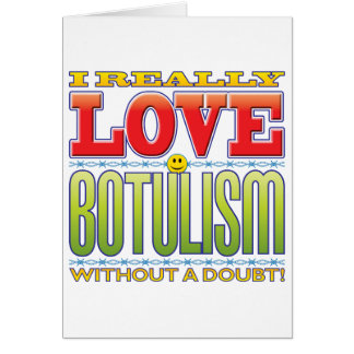 Botulism Love Face Greeting Card